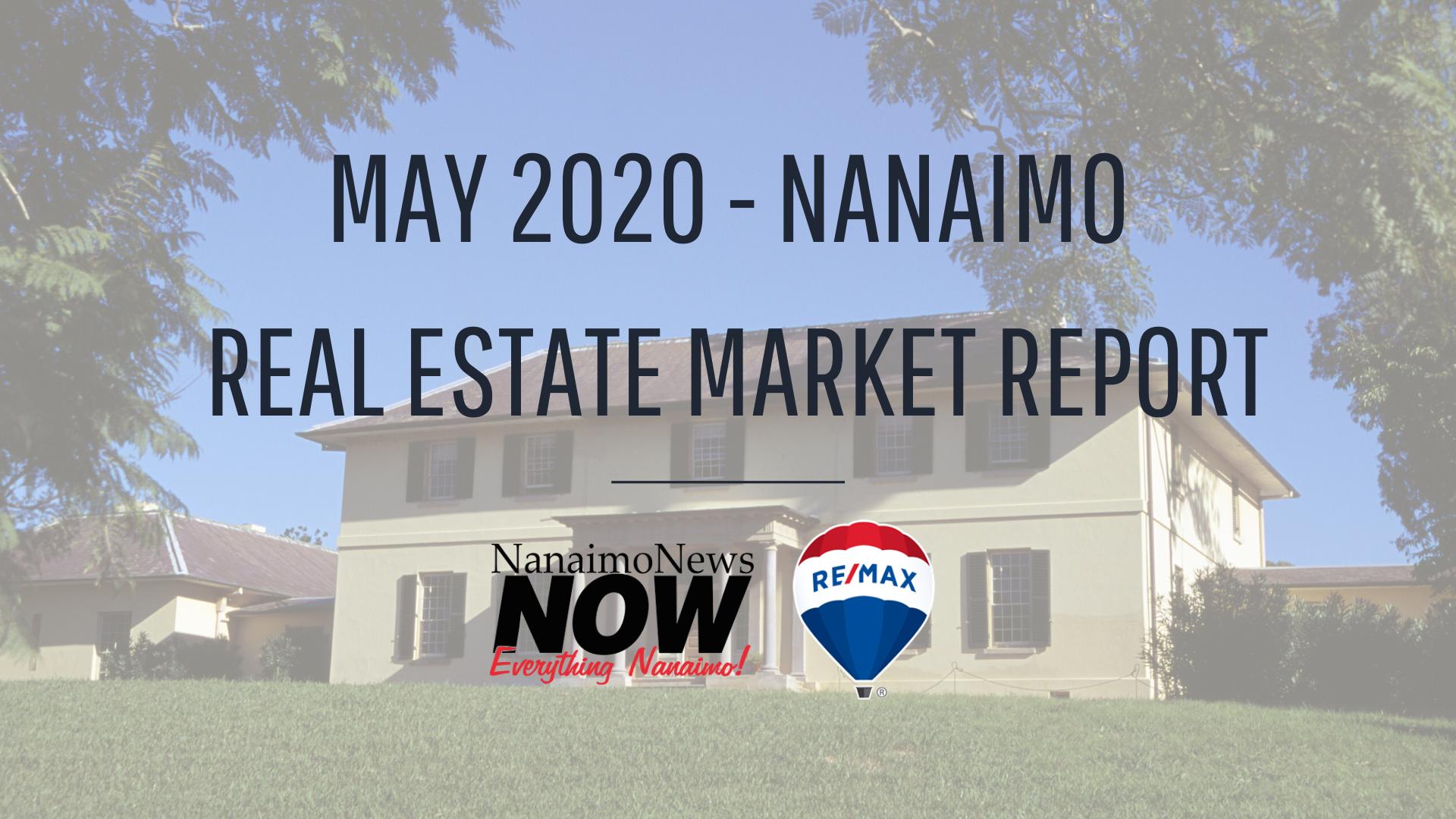 Nanaimo Real Estate Market Report: May 2020