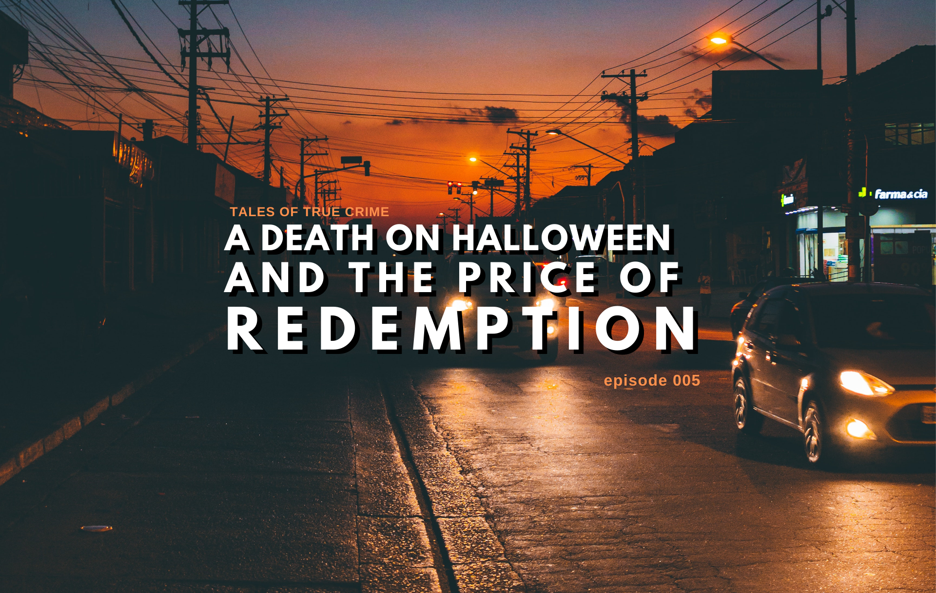 How Many Death In Halloween 2020 Tales of True Crime, episode 6: A Death on Halloween and the Price