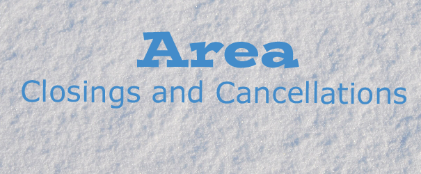 Area Closings and Cancellations for 1/13/17