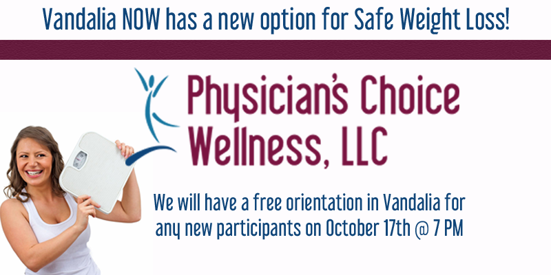 Physician's Choice Wellness--New Location in Vandalia & Free Orientation Tonight