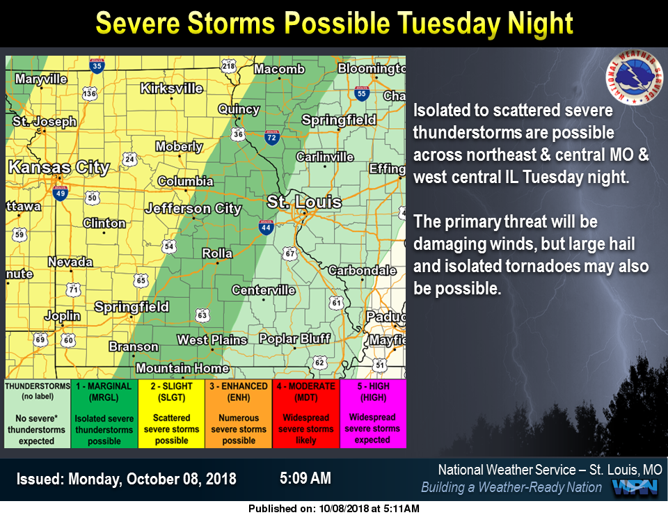 Severe Storms are possible Tuesday night