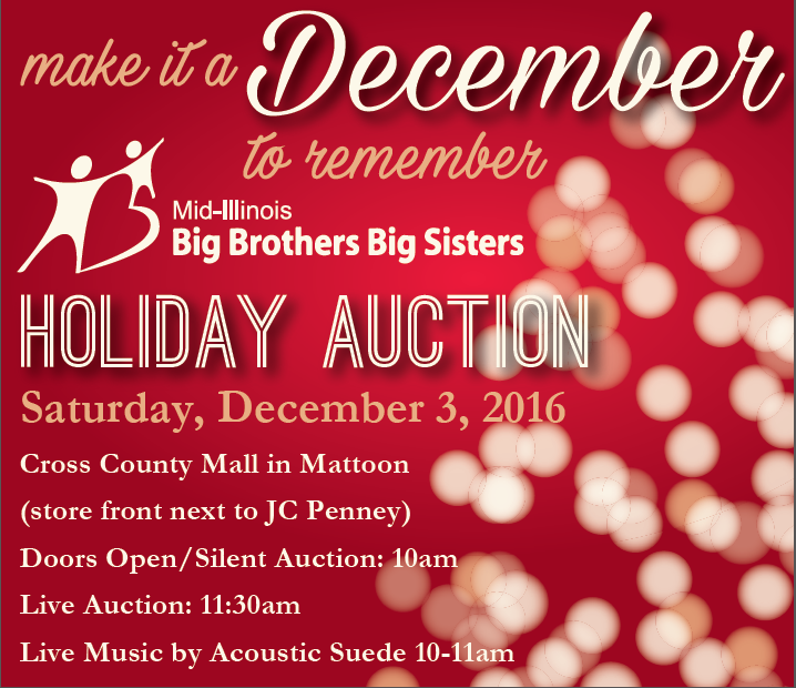 Mid-Illinois Big Brother Big Sisters' Annual Holiday Auction