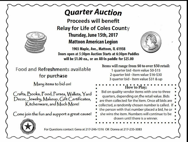 Relay for Life of Coles County Quarter Auction