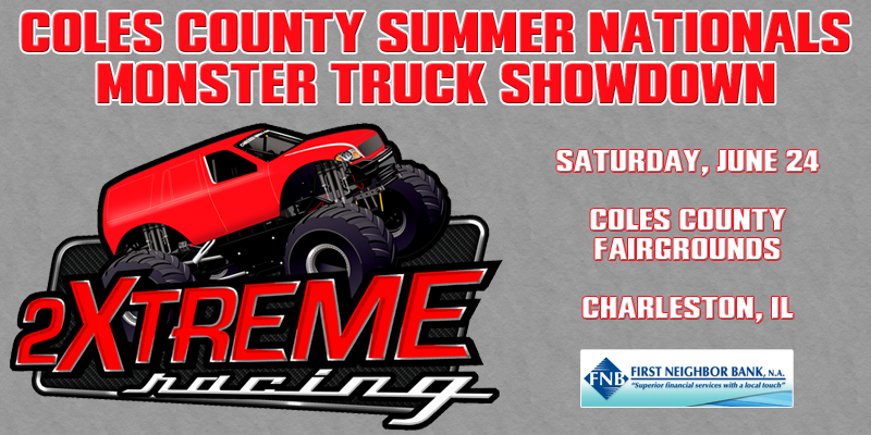 Coles County Summer Nationals Monster Trucks Showdown