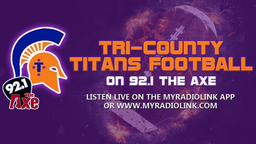 Tri County Titans Football on 92.1 the Axe