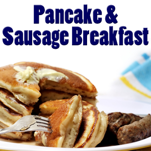 All You Can Eat Pancake & Sausage Breakfast