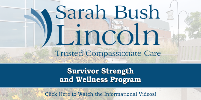 Sarah Bush Lincoln Survivor Strength & Wellness Program Videos