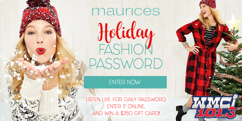 Feature: https://www.myradiolink.com/maurices-holiday-fashion-password/