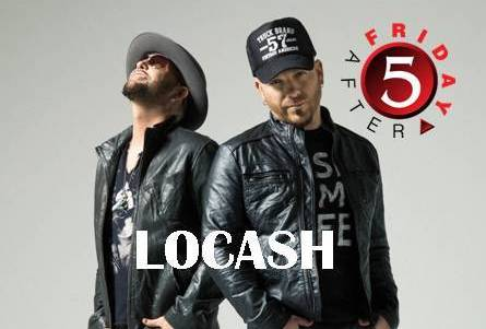 LOCASH At This Week's Friday After 5!