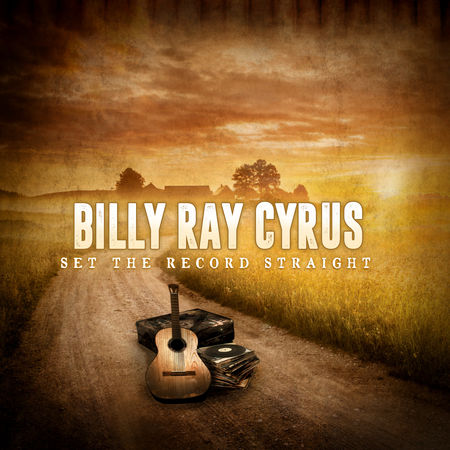 Billy Ray Cyrus Announces New Album 'Set The Record Straight'