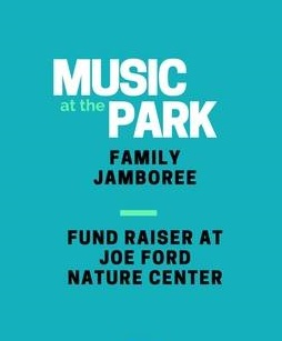 """Music in the Park Family Jamboree"" Coming to Joe Ford Nature Center"