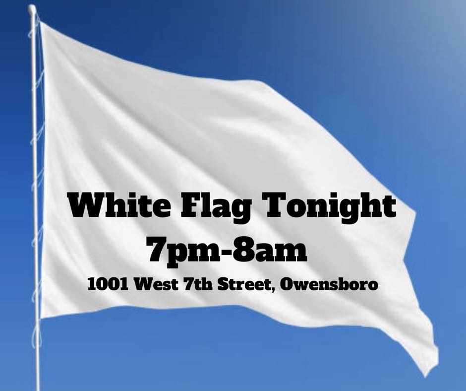 WHITE FLAG EVENT - Nighttime Warming Shelter Available