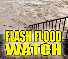 Flash Flood Watch in Effect
