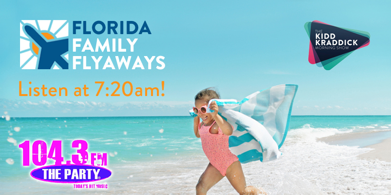 Kidd Kraddick Morning Show's Florida Family Flyaways