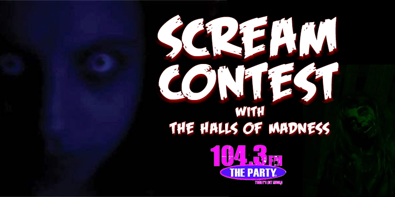 Scream Contest with The Halls of Madness