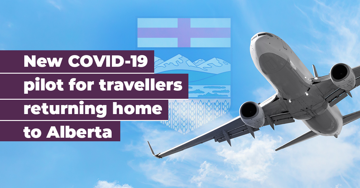Alberta Government New Covid 19 Pilot Planned For International Travellers Ckfm Ca