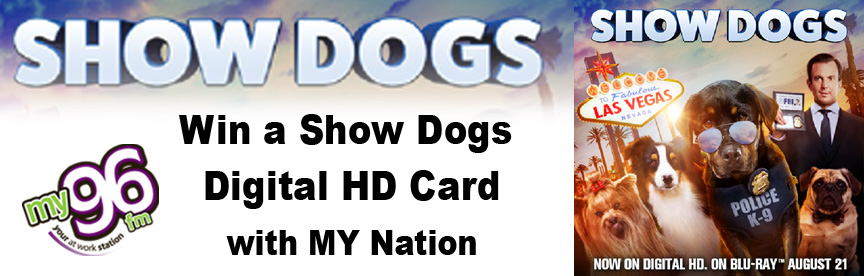 MY Nation – Show Dogs Digital HD Cards