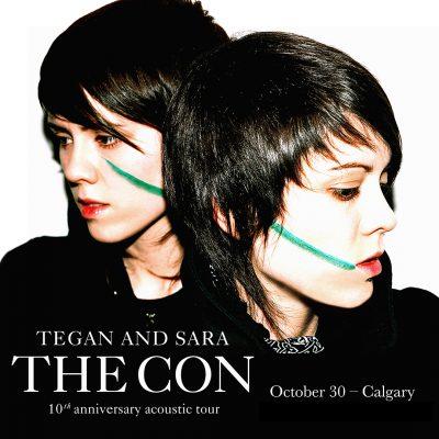 Tegan and Sara- October 30