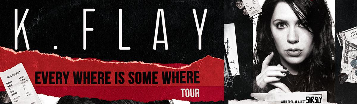 K.Flay & Sir Sly- January 24