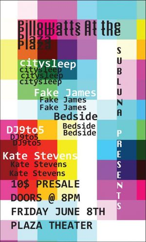 Fake James & Citysleep plus more- June 8