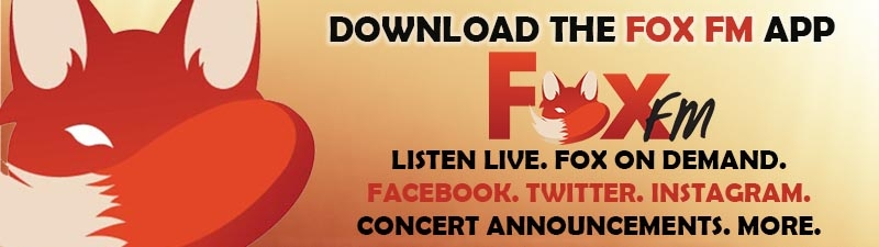 DOWNLOAD THE FOX FM APP | FOX FM - More Hits, More Favorties!