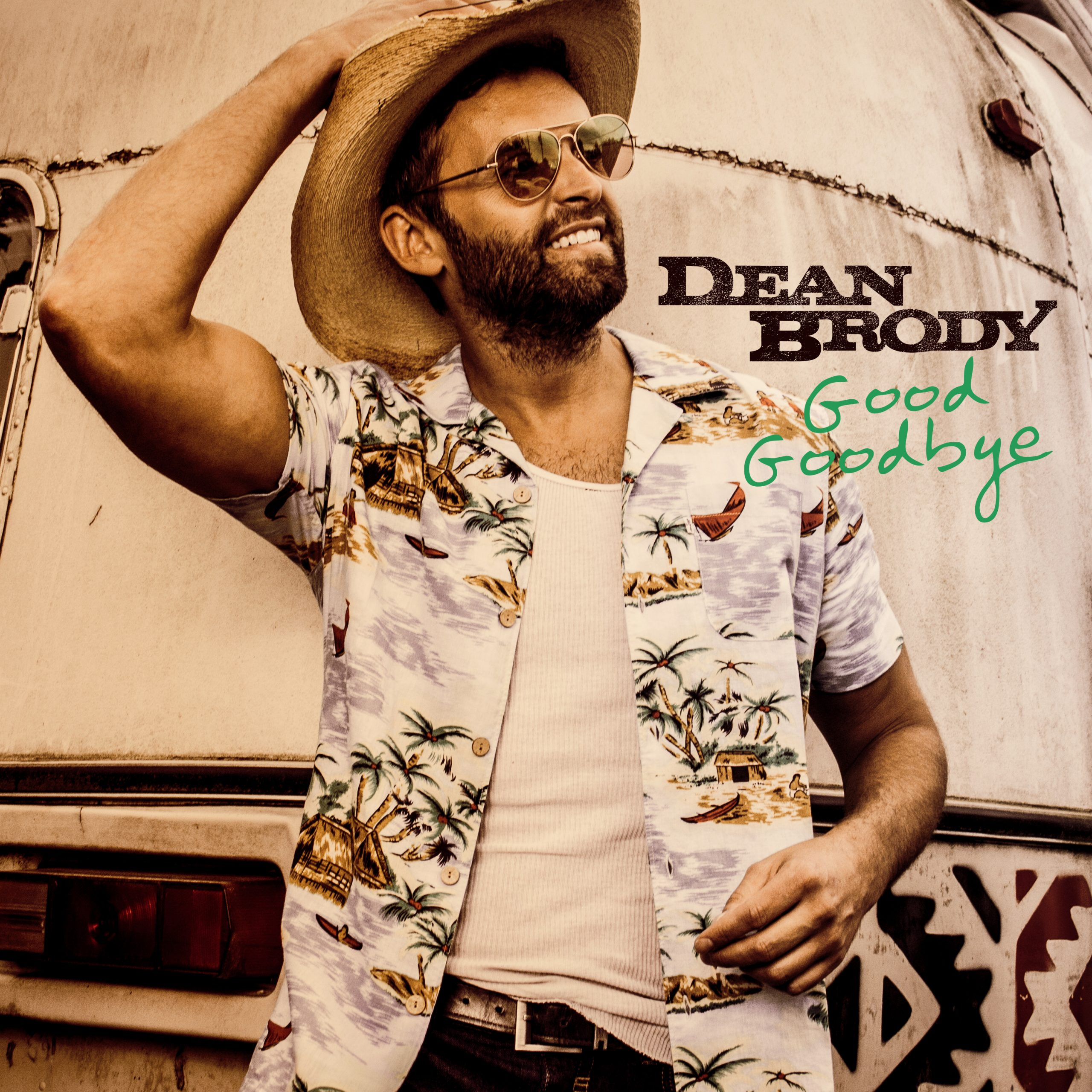 A Good Goodbye With Dean Brody (Audio)