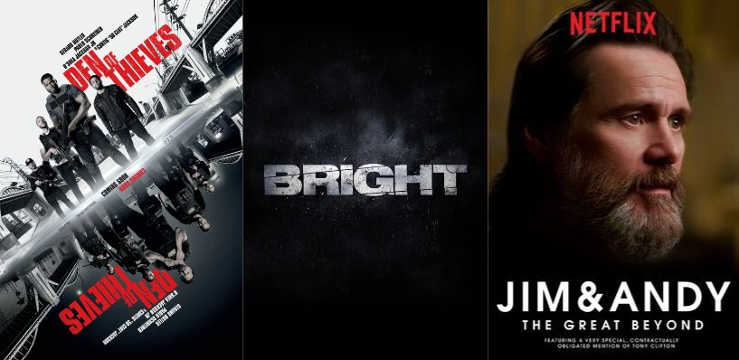 Trailer-Watchin' Wednesday - Den of Thieves, Bright, Jim & Andy: The Great Beyond
