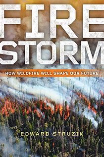 Firestorm: New Book Believes Horse River Wildfire Harbinger for Future Fires