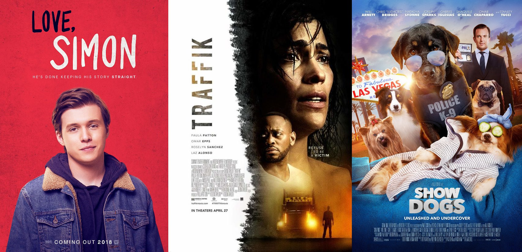 2018 Movie Posters: Trailer-Watchin' Wednesday: Show Dogs, Traffik, Love Simon