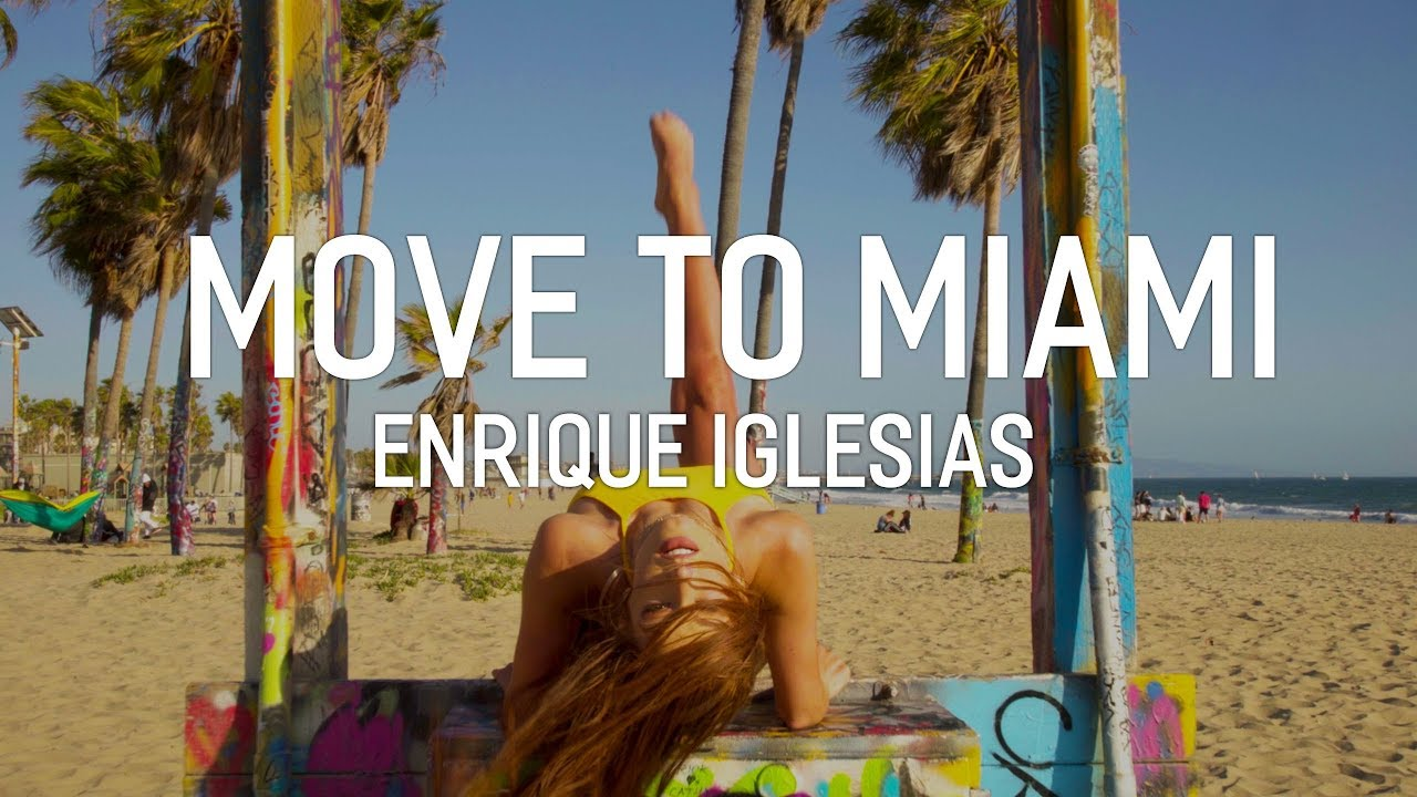 NEW MUSIC: Enrique Iglesias ft. Pitbull - Move to Miami
