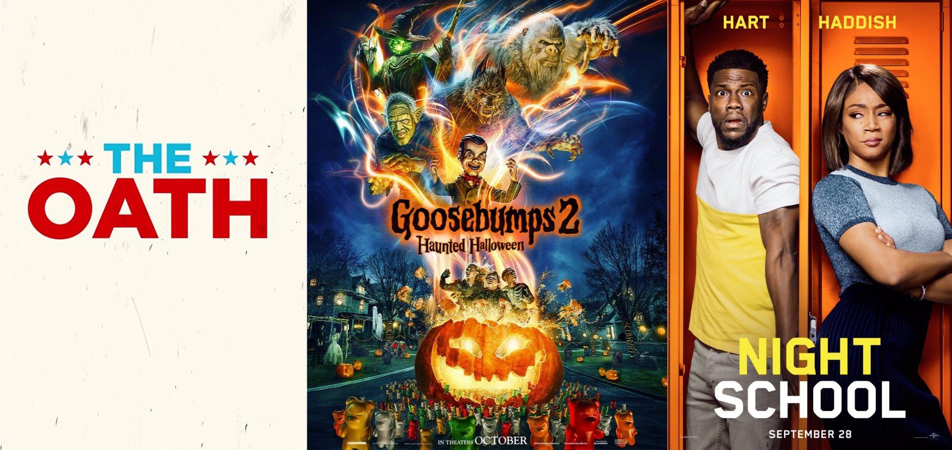 Trailer-Watchin' Wednesday - Night School, The Oath, Goosebumps 2: Haunted Halloween