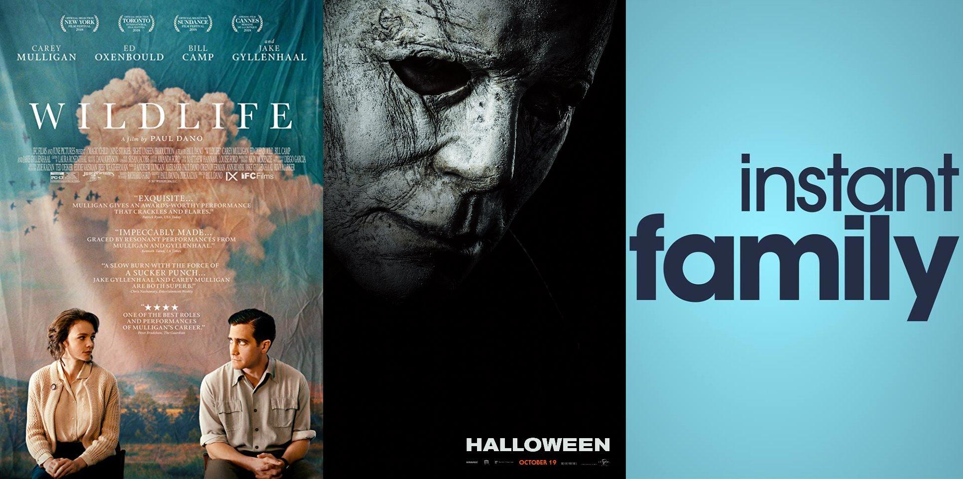 Trailer-Watchin' Wednesday - Halloween (2018), Instant Family, Wildlife