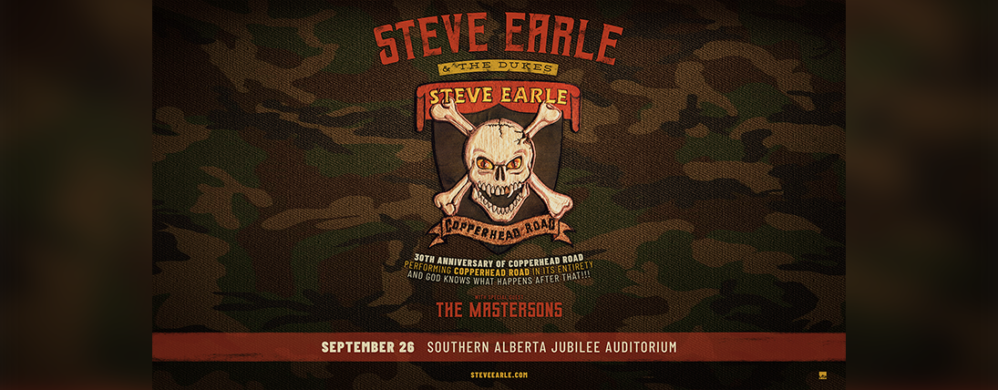 STEVE EARL IS COMING TO CALGARY TO CELEBRATE THE 30TH ANNIVERSARY OF COPPERHEAD ROAD!