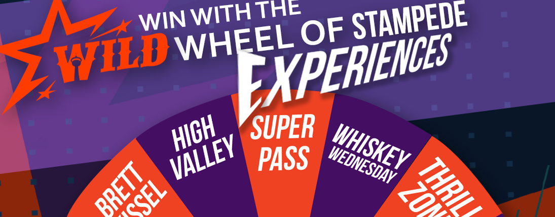 WILD Wheel of Stampede Experiences!