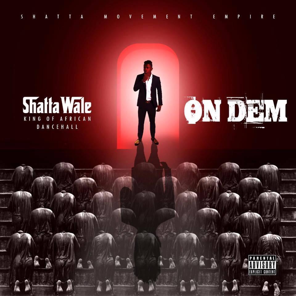 "Listen Up: Shata Wale releases a new mixtape ""On Dem"""
