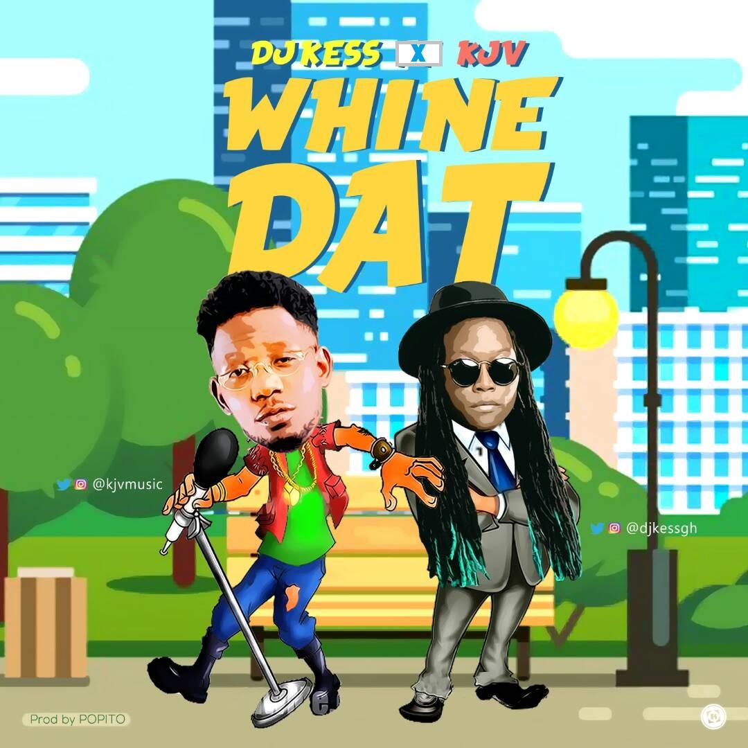 Listen Up: DJ Kess and KJV premiere 'Whine Dat'