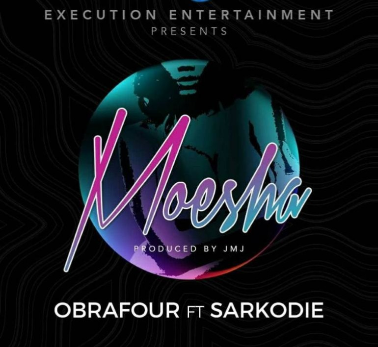 "Listen Up: Obrafour Features Sarkodie on his new track ""Moesha"""