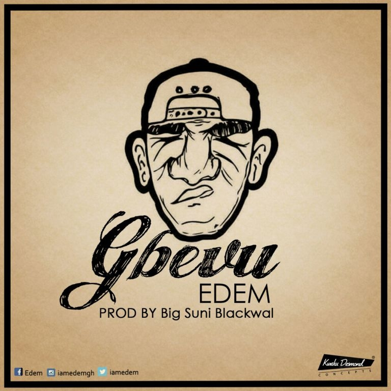 LISTEN UP: Edem premiers Gbevu
