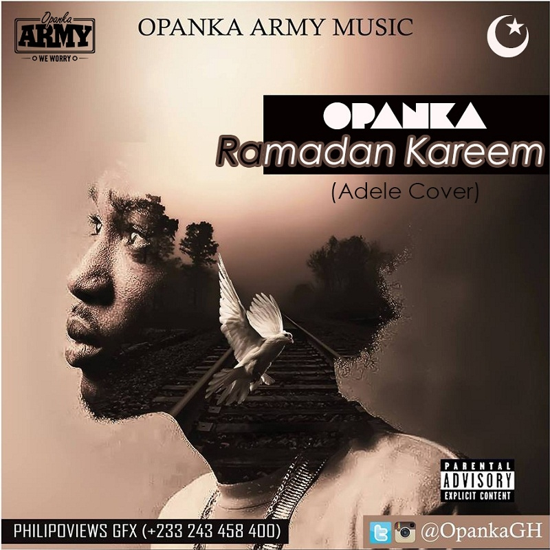 LISTEN UP: Opanka covers Adele's 'Hello' - 'Ramadan Kareem'