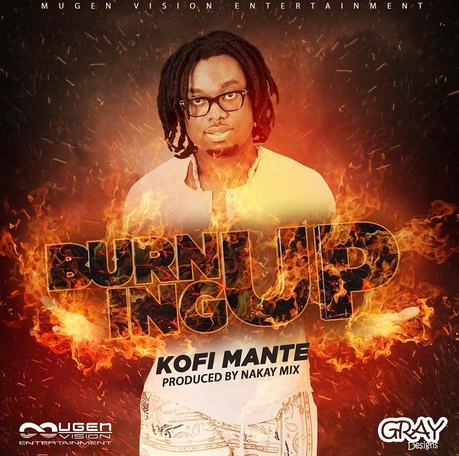 Listen UP: Kofi Mante premieres 'Burning Up'