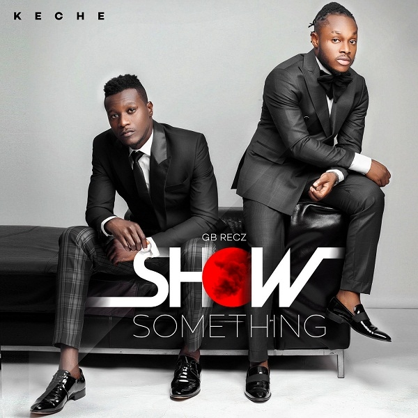 "WATCH: Keche premieres ""Show Something"" video"