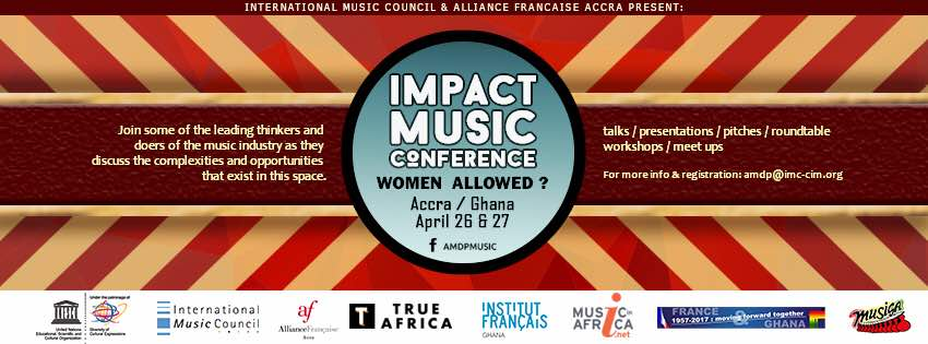 IMPACT Music Conference slated for April 26-27 2017 in Accra