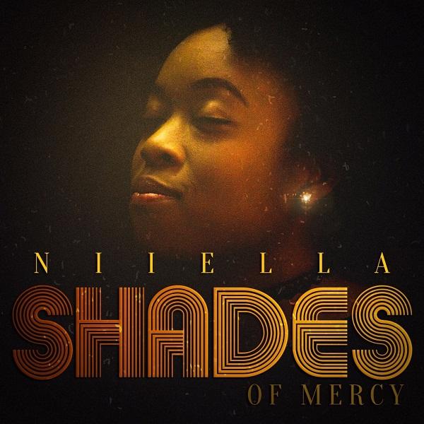 "Niiella set to release maiden album ""Shades Of Mercy"" featuring award winning Joe Mettle"