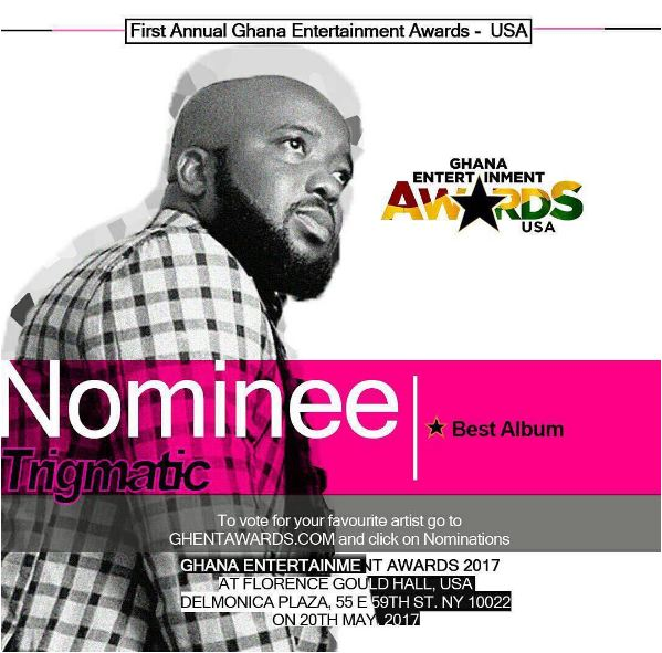 Trigmatic's M.A.T.I.C nominated in Best Album category at 2017 Ghana Entertainment Awards