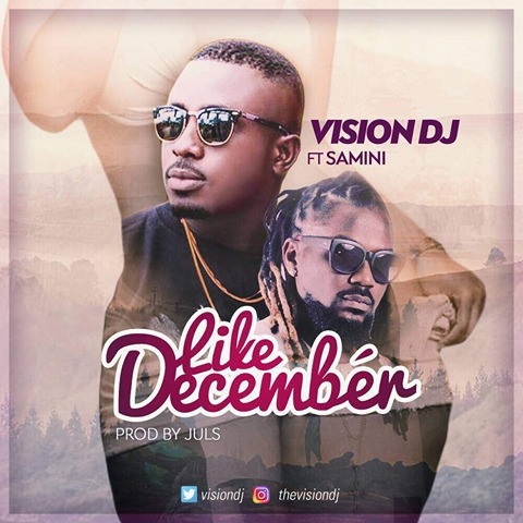 Vision DJ to premiere 'Like December' featuring Samini on Monday