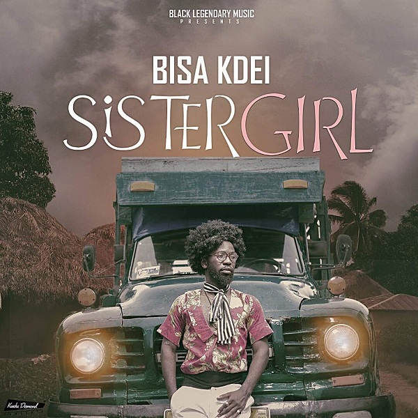 LISTEN UP: Bisa Kdei premieres 'Sister Girl'