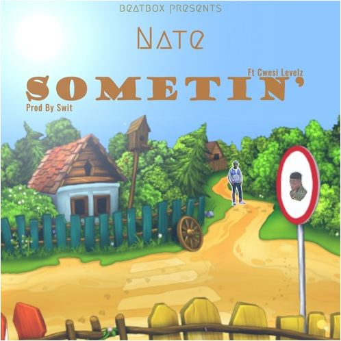 Listen: Nate premieres 'Somethin' featuring Cwesi Levelz