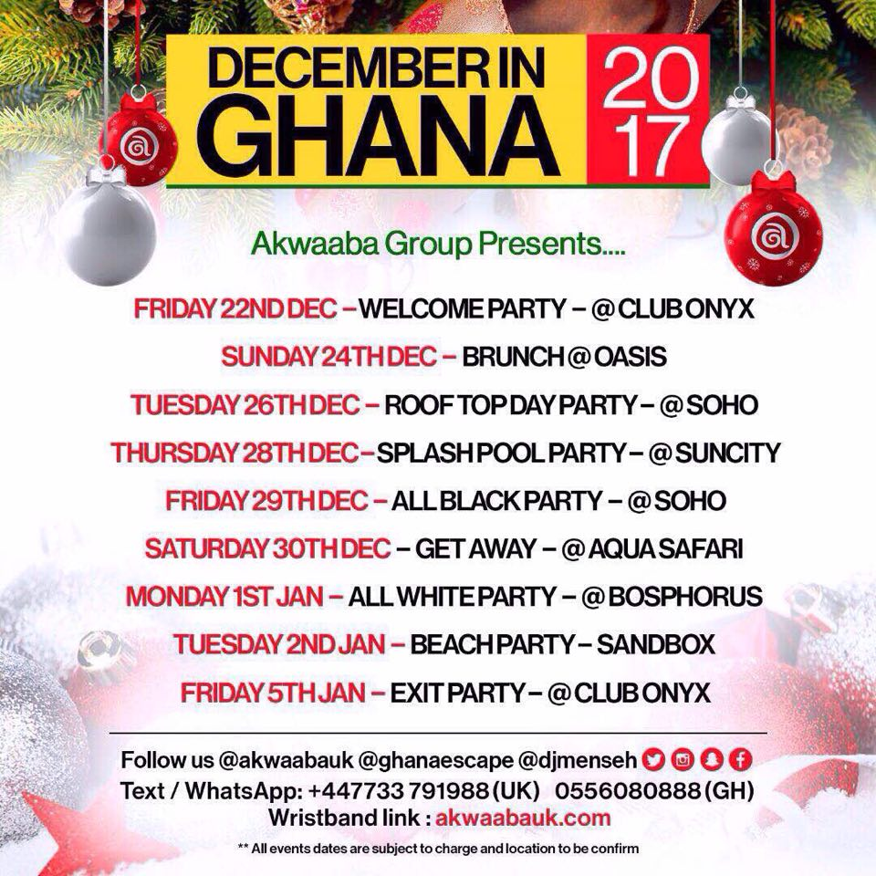 "Akwaaba Group presents ""December In Ghana"" 2017"