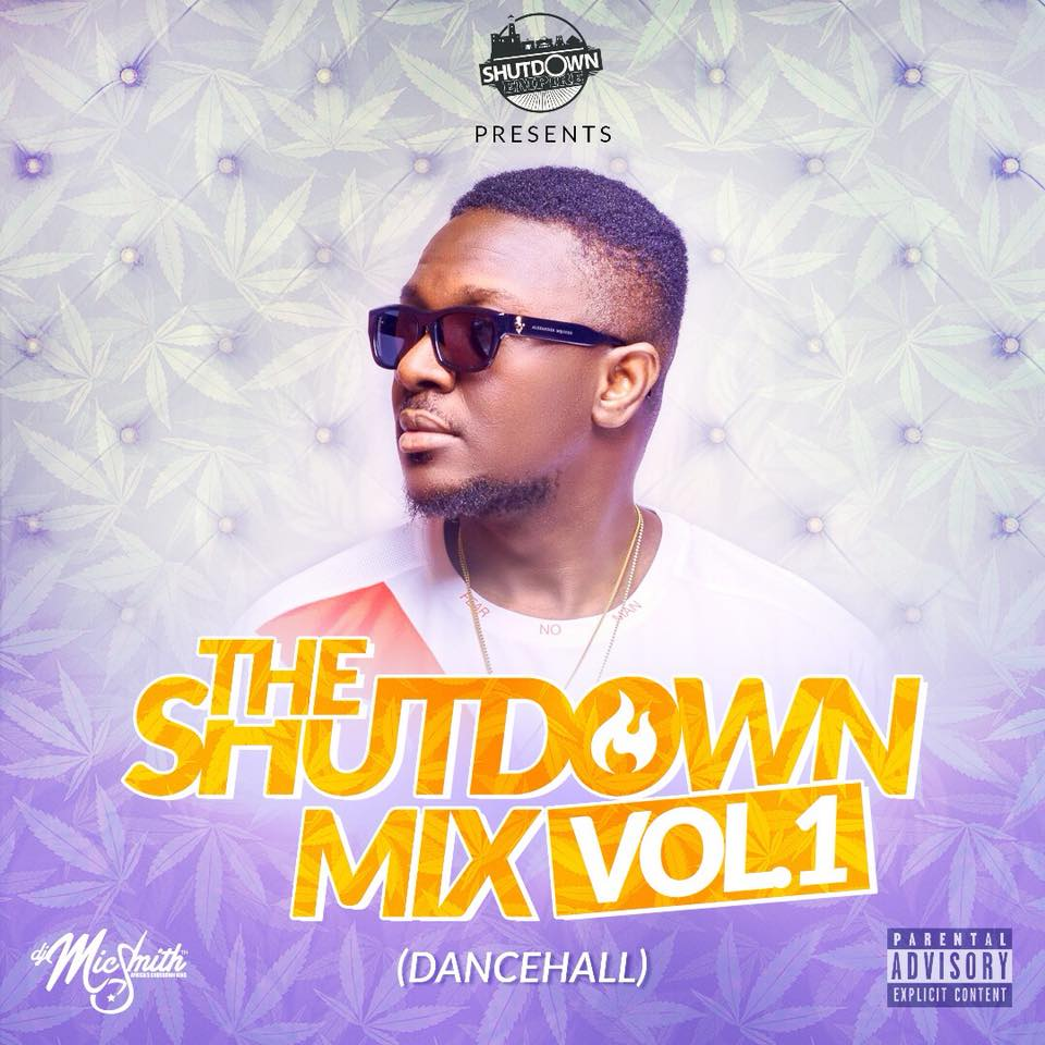 Stream: DJ Mic Smith premieres The ShutDown Mix - Dancehall