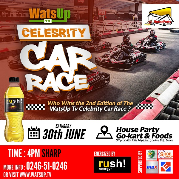 2nd Edition of WatsUp TV Celebrity Car Race set for Saturday 30th June